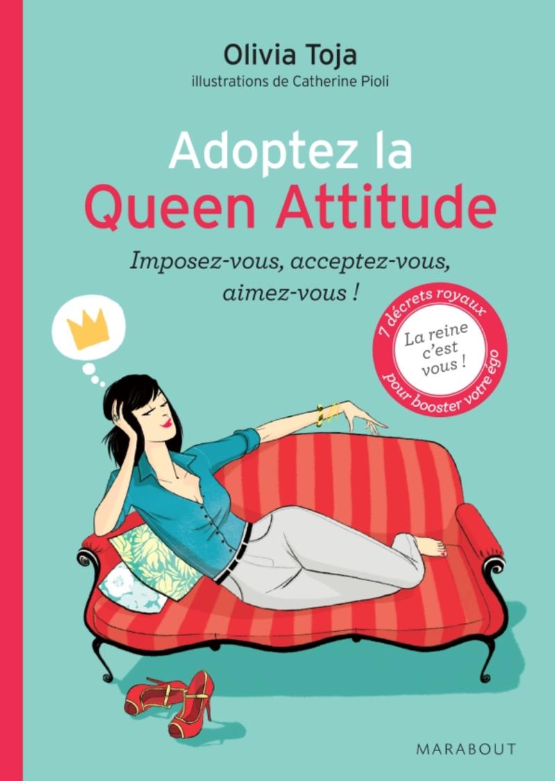 Queen attitude